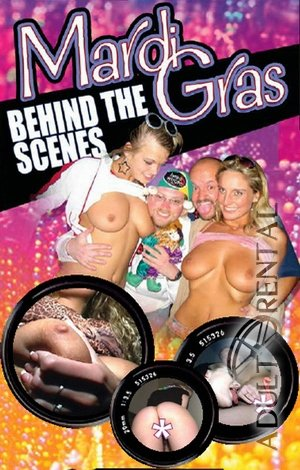 Mardi Gras Behind The Scenes Porn Video Art