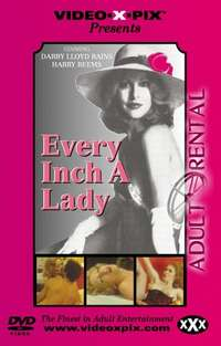 Every Inch A Lady | Adult Rental