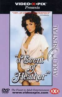 A Scent Of Heather | Adult Rental