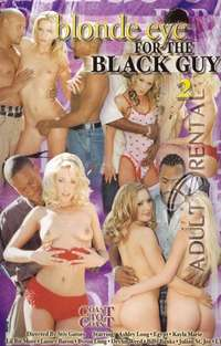 Blonde Eye For The Black Guy 2 | Adult Rental