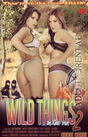 Wild Things ...On The Run #2 Porn Video