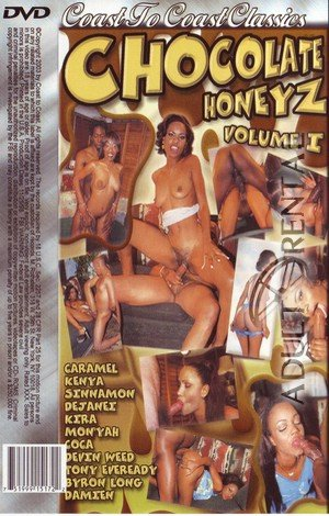 Chocolate Honeyz Volume I Porn Video Art