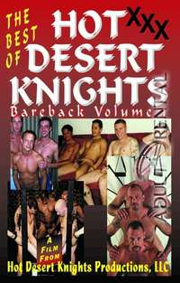 The Best Of Hot Desert Knights Bareback