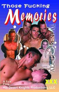 Those Fucking Memories | Adult Rental