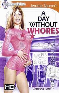 A Day Without Whores | Adult Rental