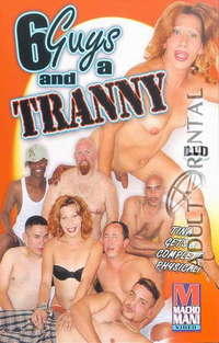 6 Guys And A Tranny | Adult Rental