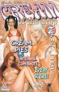 Cream Of The Crop 2 | Adult Rental