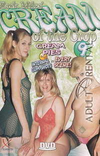 Cream Of The Crop 9 | Adult Rental