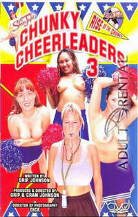 Chunky Cheerleaders 3 | Adult Rental