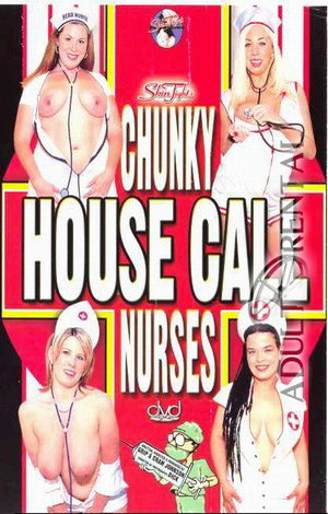 Chunky House Call Nurses Porn Video