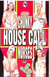 Chunky House Call Nurses | Adult Rental