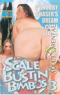Scale Bustin' Bimbos 3 | Adult Rental