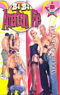Bi Bi American Pie | Adult Rental