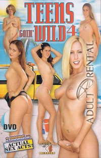 Teens Goin' Wild 4 | Adult Rental