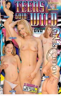 Teens Goin' Wild 2 | Adult Rental