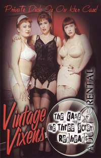 Vintage Vixens - The Case Of The Three Screwy Redheads | Adult Rental