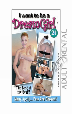 I Want To Be A DreamGirl 21 Porn Video Art