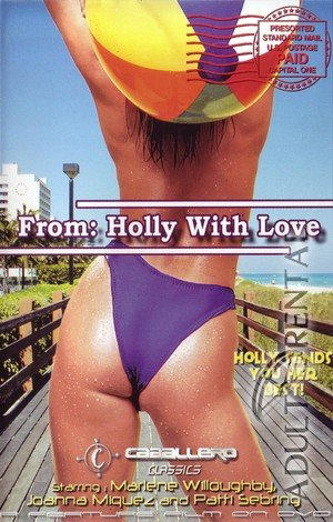 From: Holly With Love Porn Video
