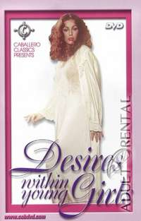 Desires Within Young Girls | Adult Rental