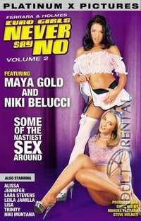 Euro Girls Never Say No Volume 2 | Adult Rental