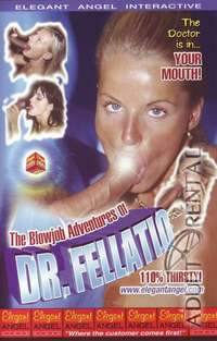 The Blowjob Adventures Of Dr.Fellatio | Adult Rental