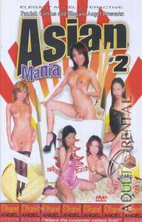 Asian Mania 2 | Adult Rental
