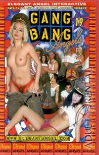 Gang Bang Angels 19 | Adult Rental