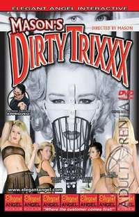 Mason's Dirty Trixxx | Adult Rental