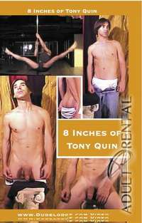 8 Inches Of Tony Quin | Adult Rental
