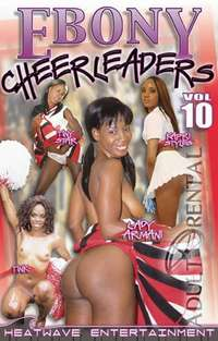 Ebony Cheerleaders Part 10 | Adult Rental