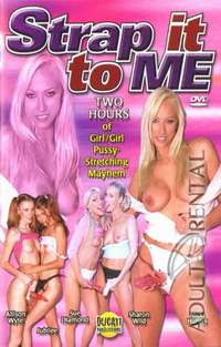 Strap It To Me | Adult Rental
