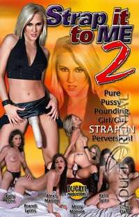 Strap It To Me 2 | Adult Rental
