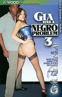 Gia Has A Negro Problem 3 | Adult Rental
