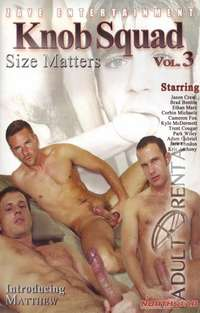 Knob Squad Vol. 3: Size Matters | Adult Rental