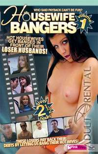 Housewife Bangers 1 | Adult Rental