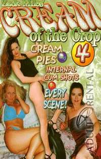 Cream Of The Crop 4 | Adult Rental