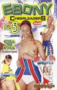 Ebony Cheerleaders Part 3 | Adult Rental