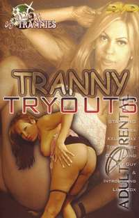 Tranny Tryouts | Adult Rental
