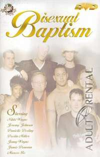 Bisexual Baptism | Adult Rental