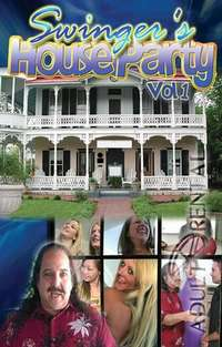 Swinger's House Party Vol. 1 | Adult Rental