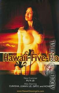 Hawaii Five-Ho | Adult Rental