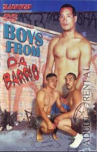 Boyz From Da Barrio | Adult Rental