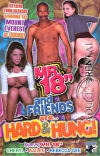 "Mr. 18"" And Friends Are...Hard & Hung!"