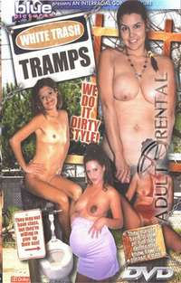 White Trash Tramps | Adult Rental