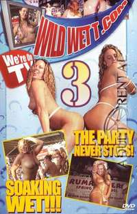 Wild Wett.com 3 | Adult Rental