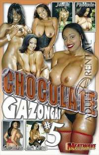 Chocolate Gazongas #5 | Adult Rental