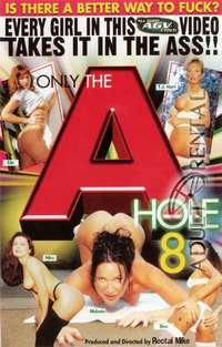Only the A Hole 8 | Adult Rental