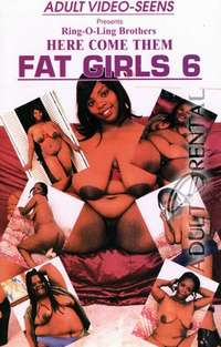 Here Come Them Fat Girls 6 | Adult Rental