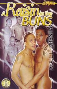 A Raisin in the Buns | Adult Rental
