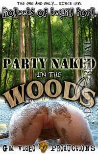 Party Naked In The Woods | Adult Rental